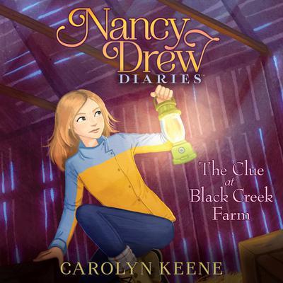 The Clue at Black Creek Farm Audiobook, by Carolyn Keene