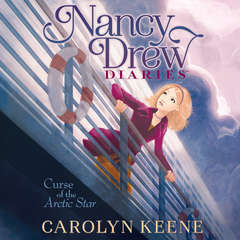 Curse of the Arctic Star Audiobook, by Carolyn Keene