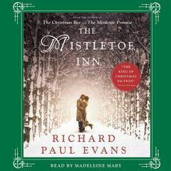 The Mistletoe Inn: A Novel Audiobook, by Richard Paul Evans