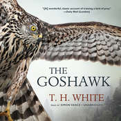The Goshawk Audiobook, by T. H. White