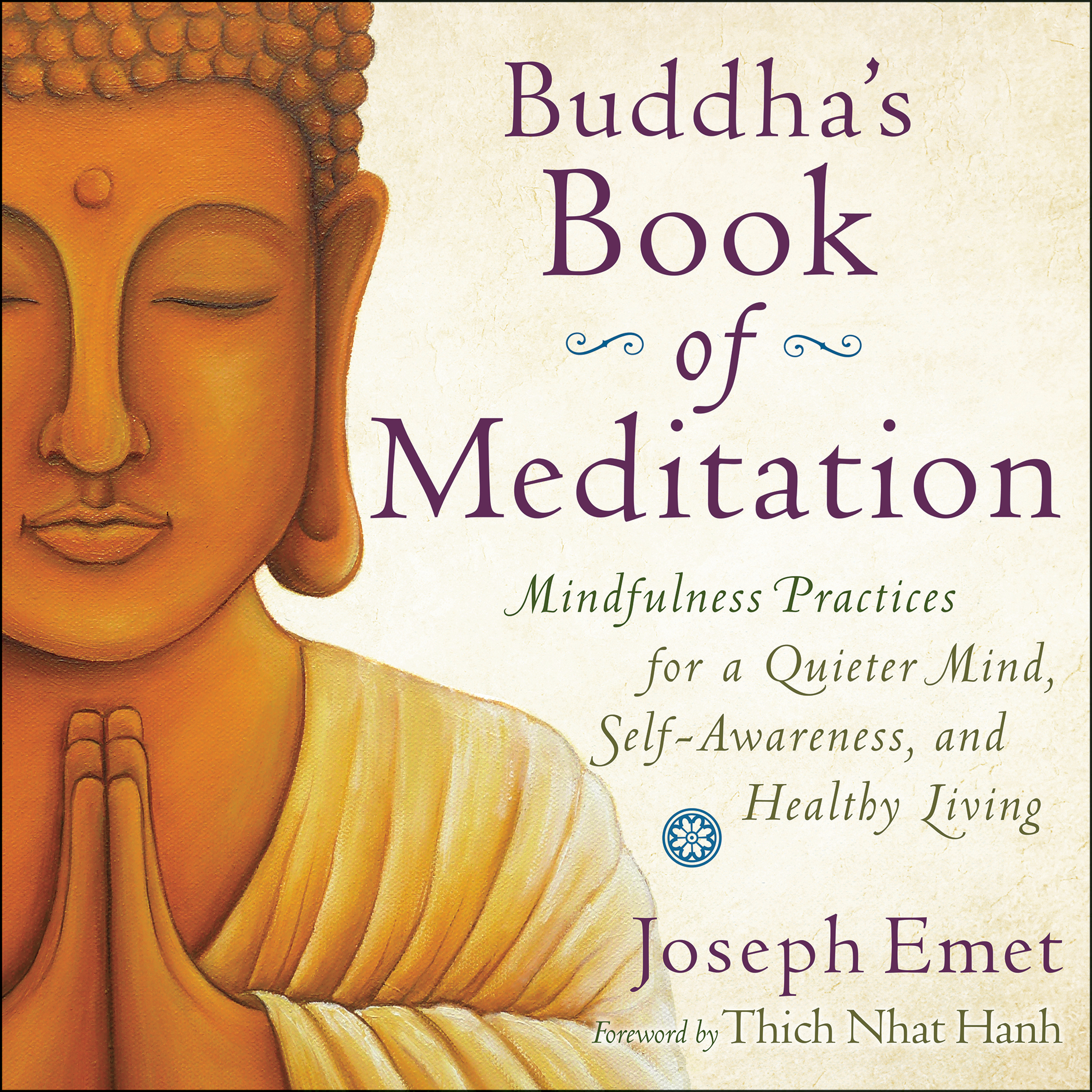 Printable Buddha's Book of Meditation: Mindfulness Practices for a Quieter Mind, Self-Awareness, and Healthy Living Audiobook Cover Art