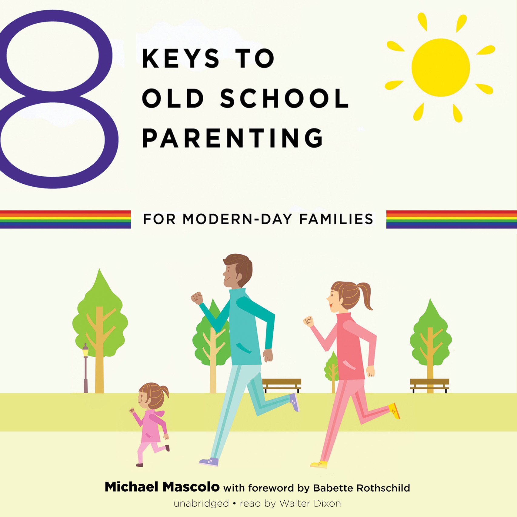 Printable 8 Keys to Old-School Parenting for Modern-Day Families Audiobook Cover Art