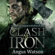 Clash of Iron, by Angus Watson