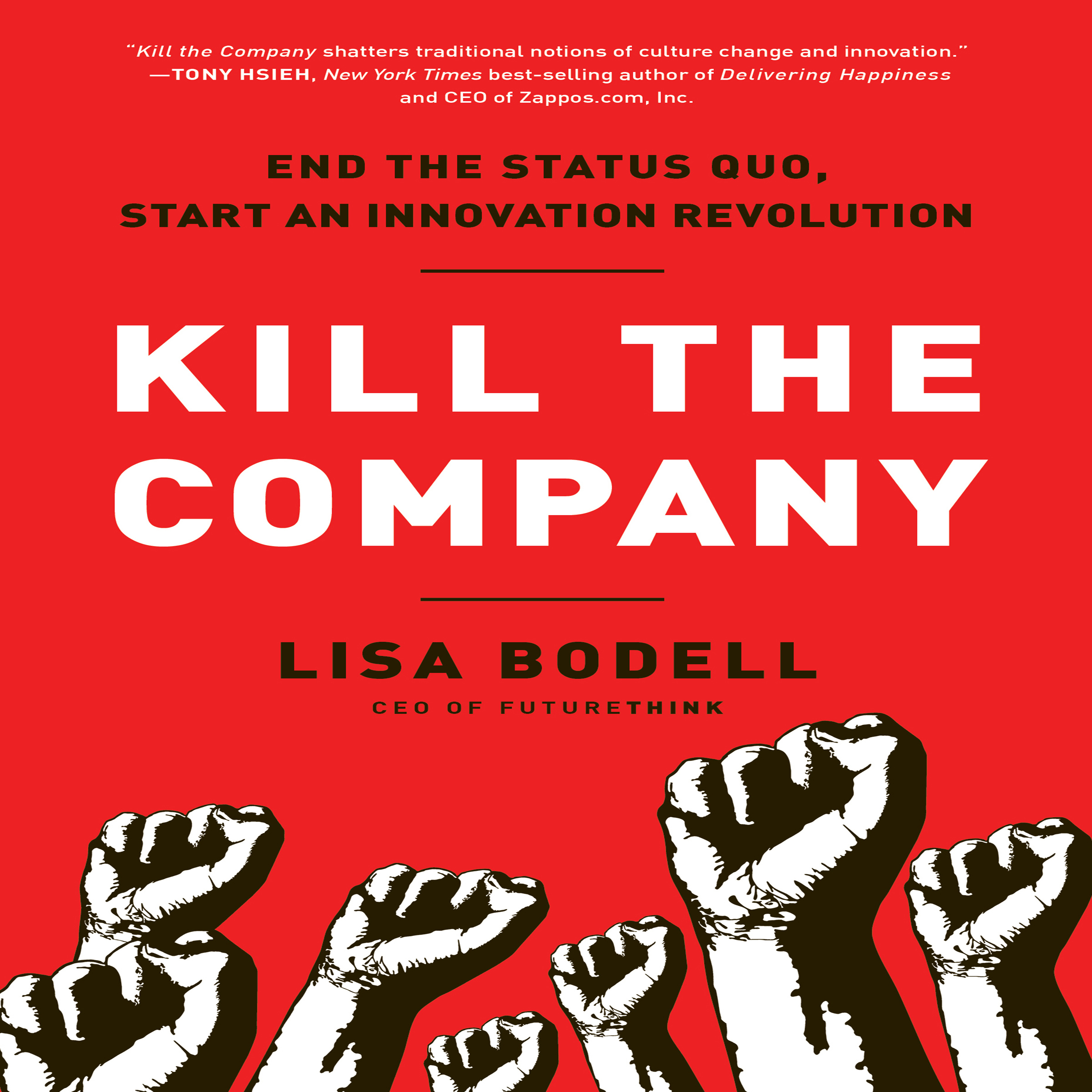 Printable Kill The Company: End the Status Quo, Start an Innovation Revolution Audiobook Cover Art