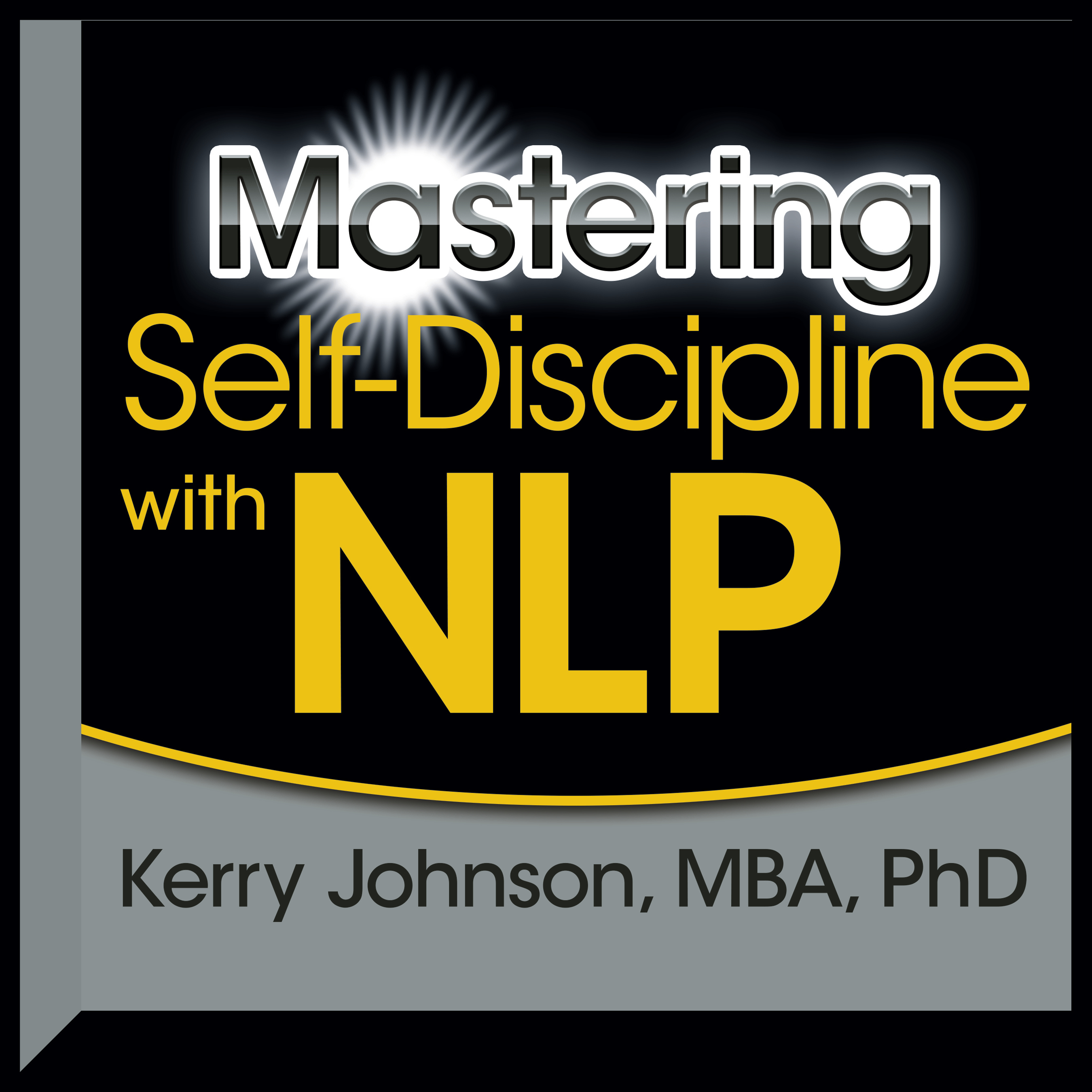 Printable Mastering Self-Discipline with NLP Audiobook Cover Art