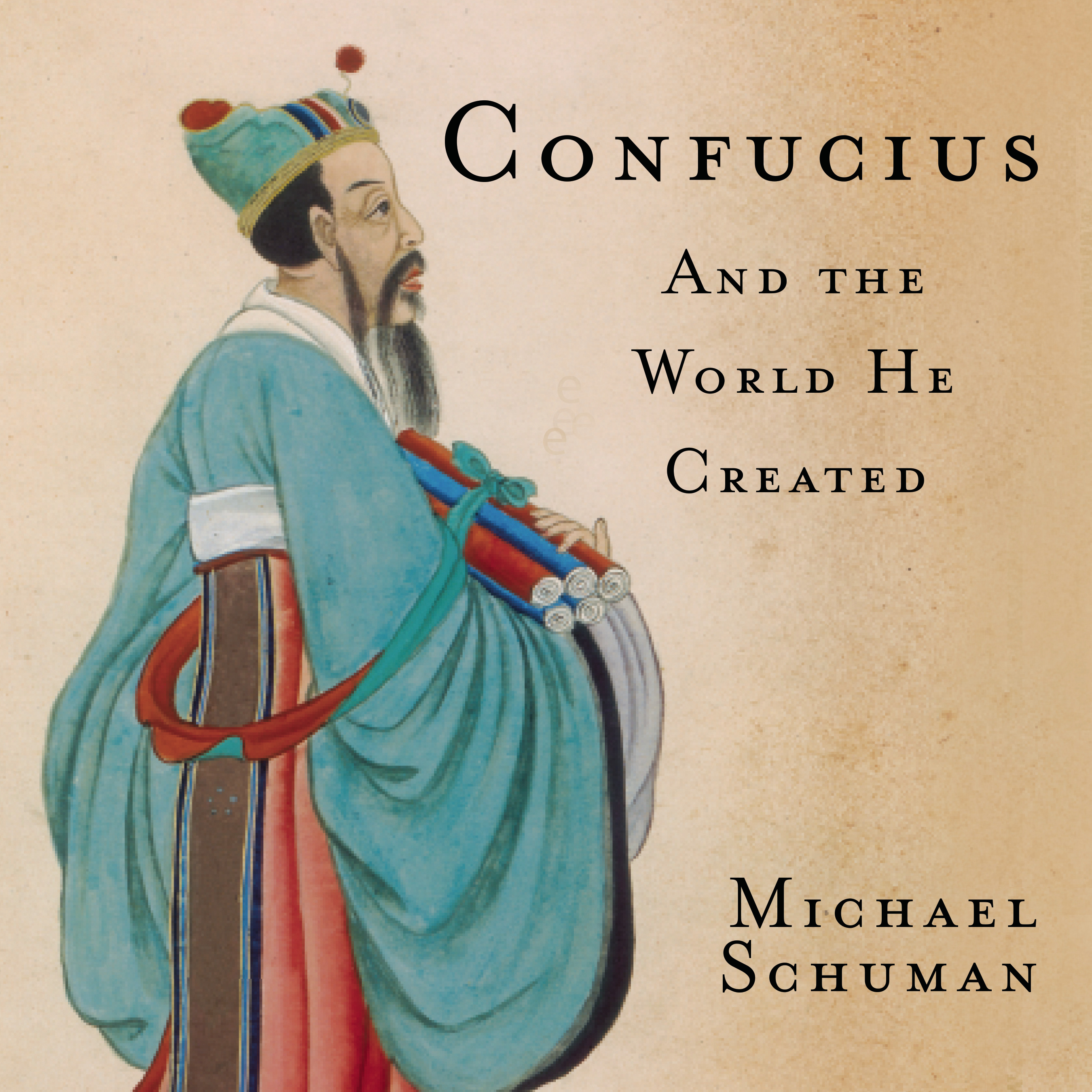 Printable Confucius: And the World He Created Audiobook Cover Art