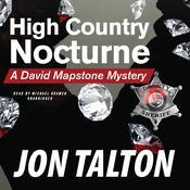 High Country Nocturne: A David Mapstone Mystery Audiobook, by Jon Talton