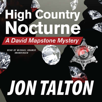 High Country Nocturne: A David Mapstone Mystery Audiobook, by Jon Talton
