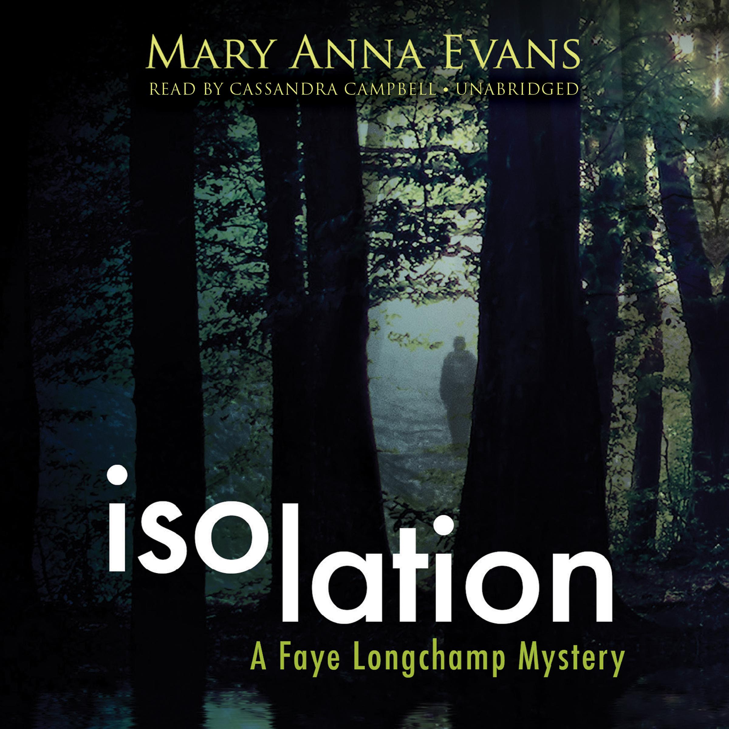 Printable Isolation: A Faye Longchamp Mystery Audiobook Cover Art