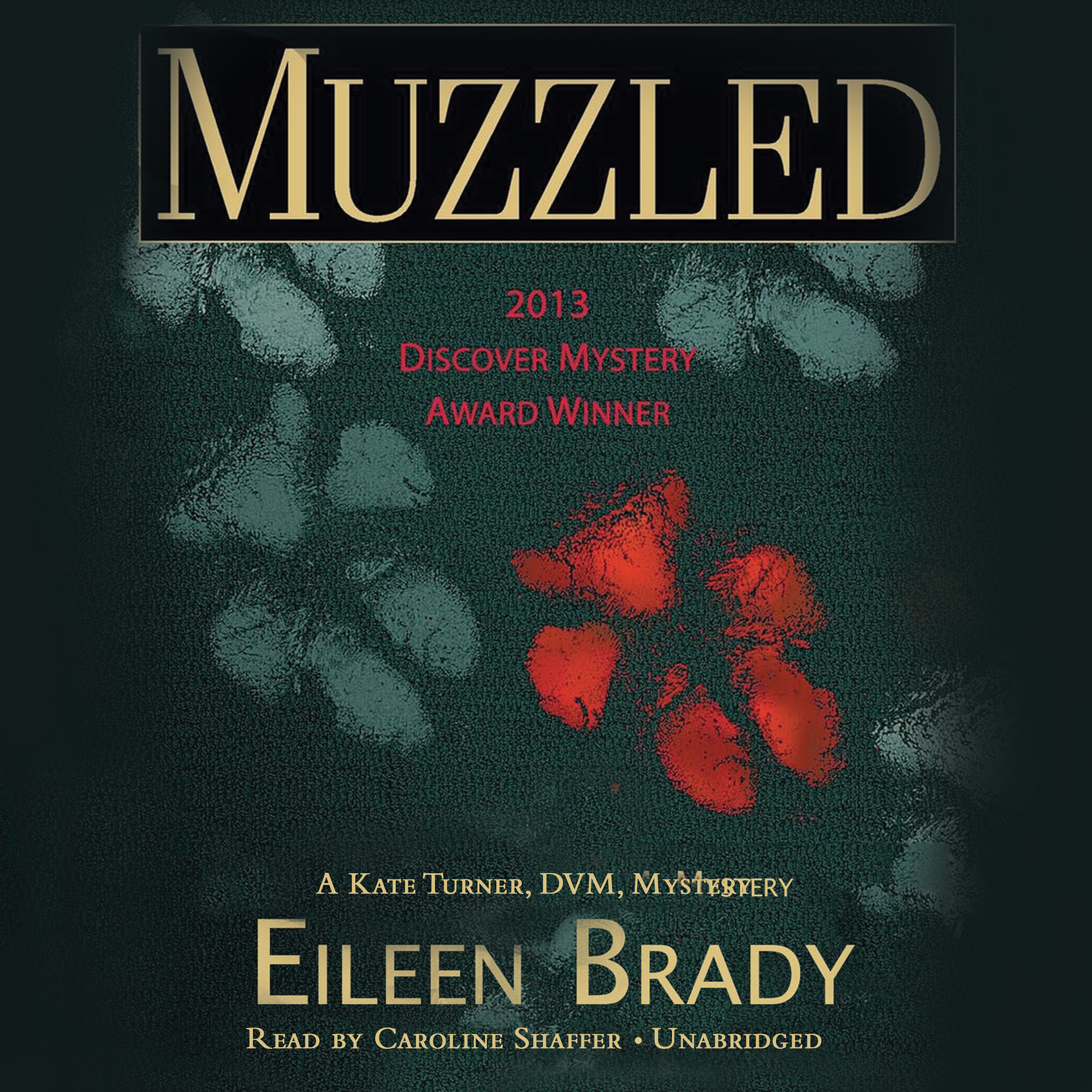 Printable Muzzled: A Kate Turner, DVM, Mystery Audiobook Cover Art