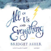 All of Us and Everything: A Novel Audiobook, by Bridget Asher