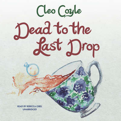 Dead to the Last Drop Audiobook, by Cleo Coyle