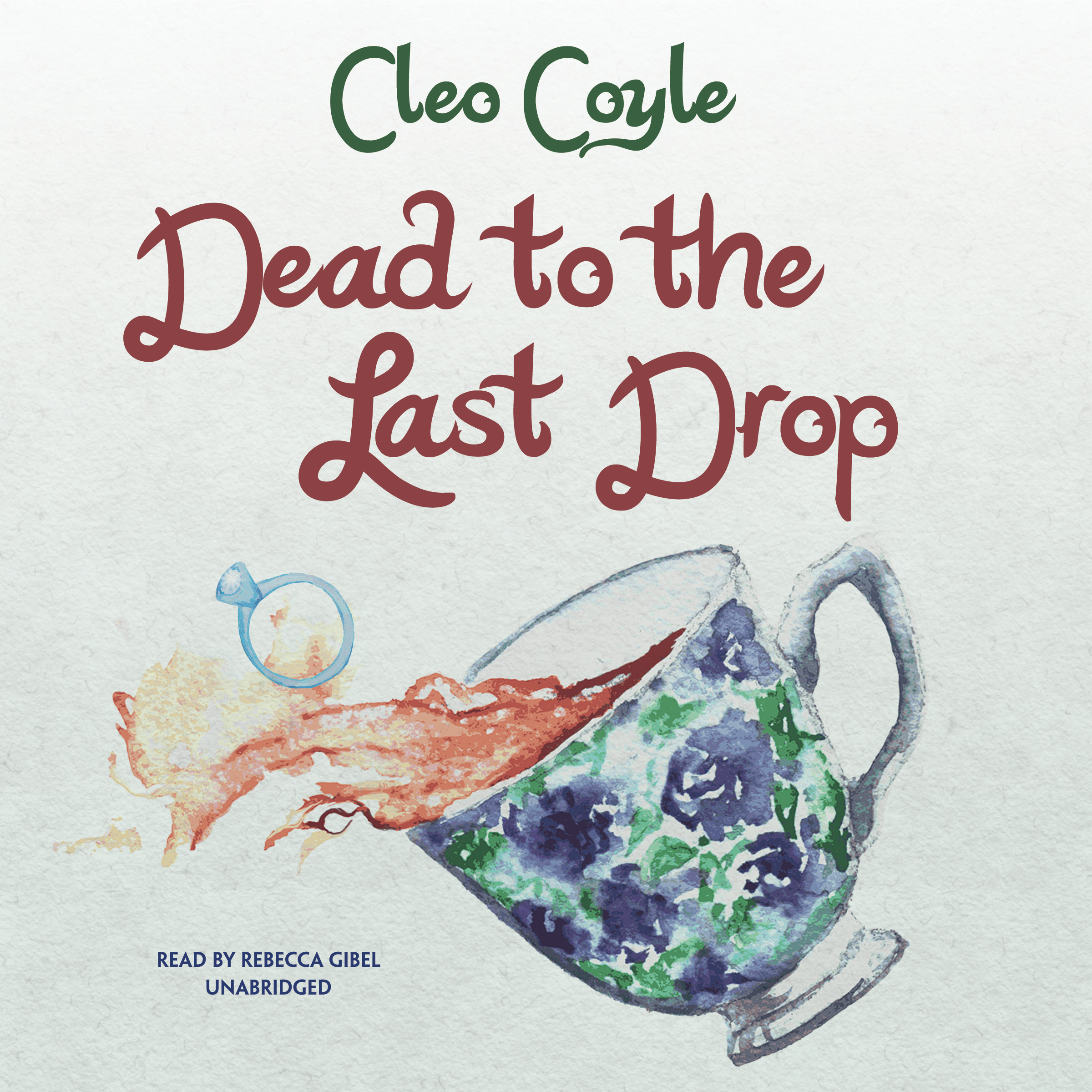 Printable Dead to the Last Drop Audiobook Cover Art