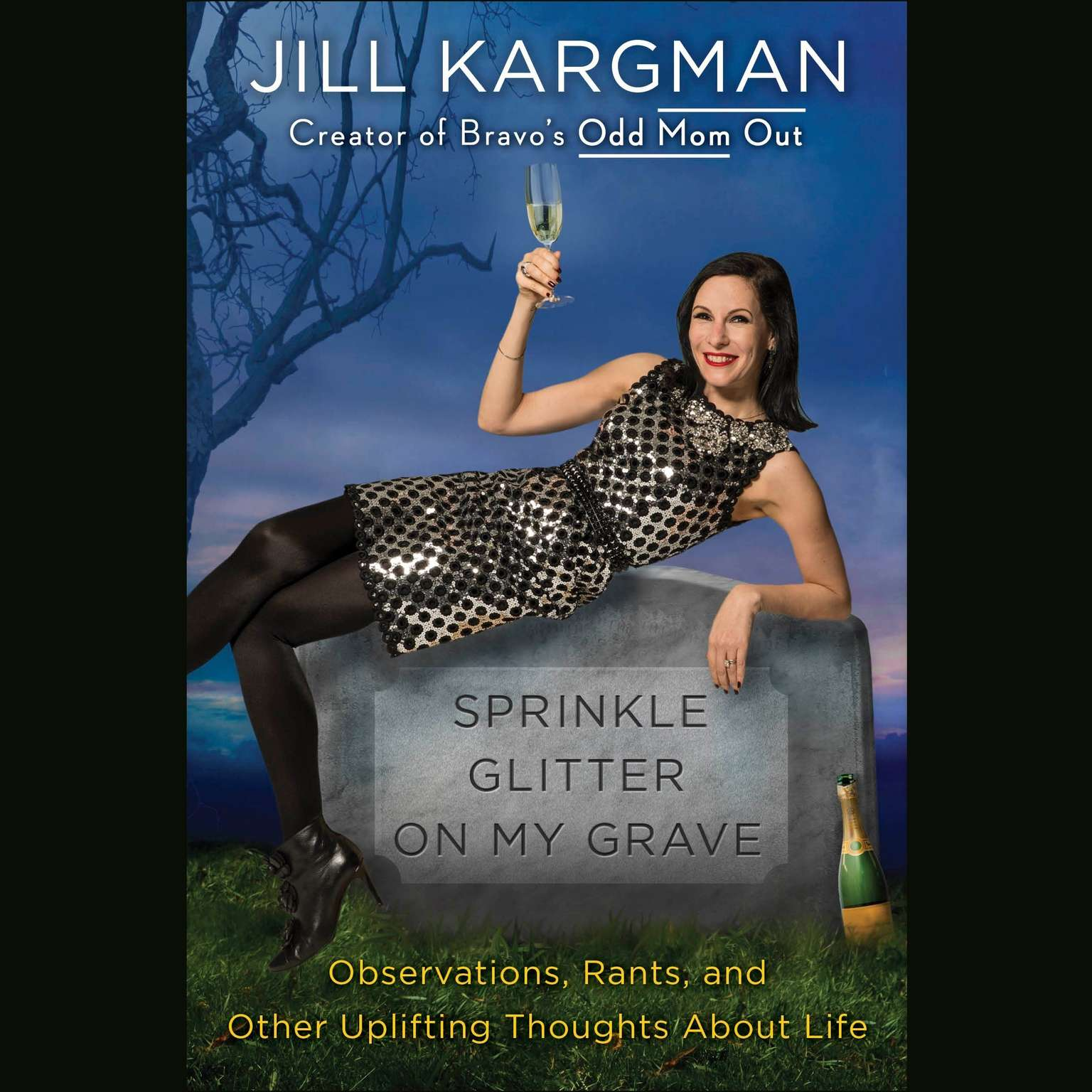 Printable Sprinkle Glitter on My Grave: Observations, Rants, and Other Uplifting Thoughts About Life Audiobook Cover Art