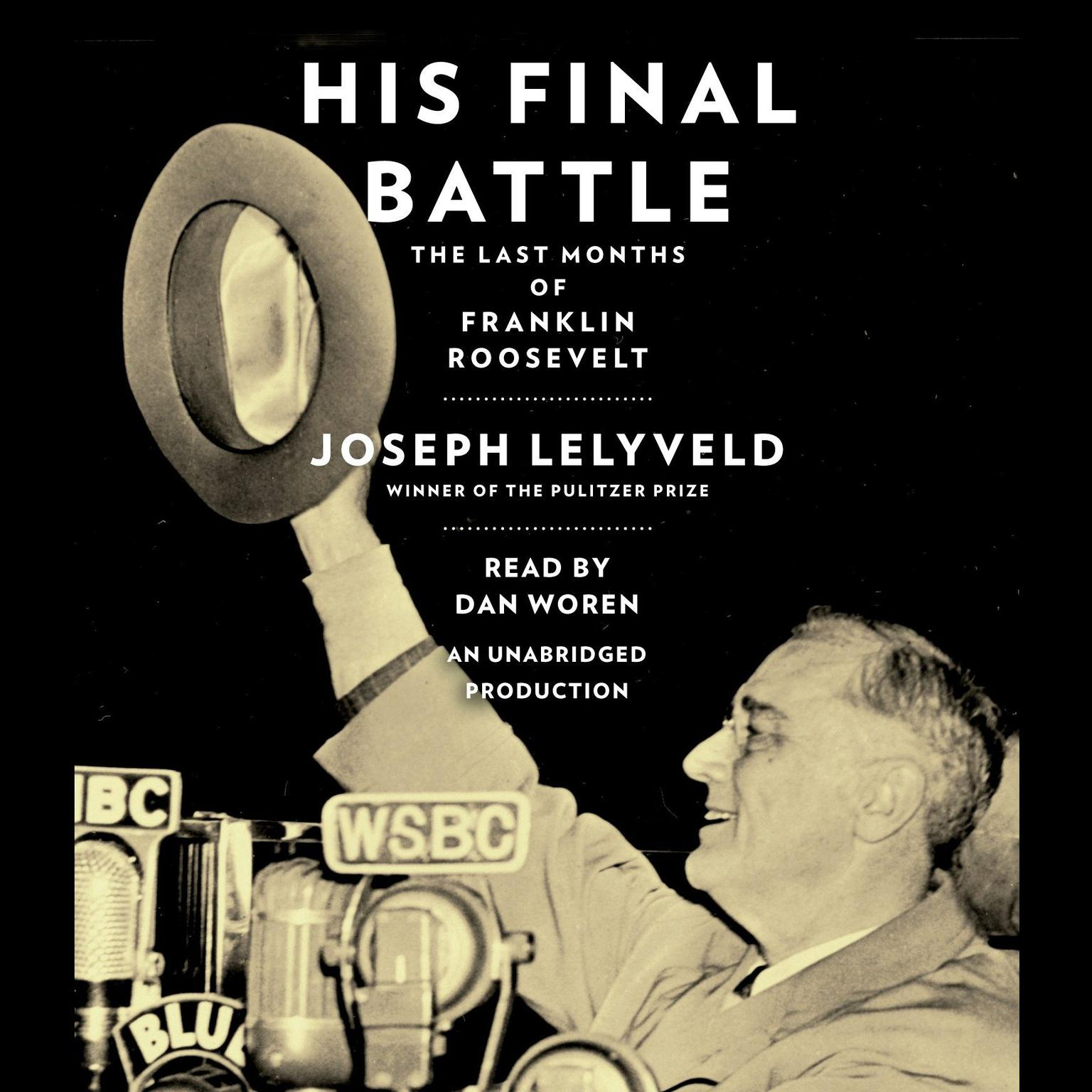 Printable His Final Battle: The Last Months of Franklin Roosevelt Audiobook Cover Art