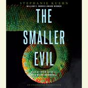 The Smaller Evil Audiobook, by Stephanie Kuehn