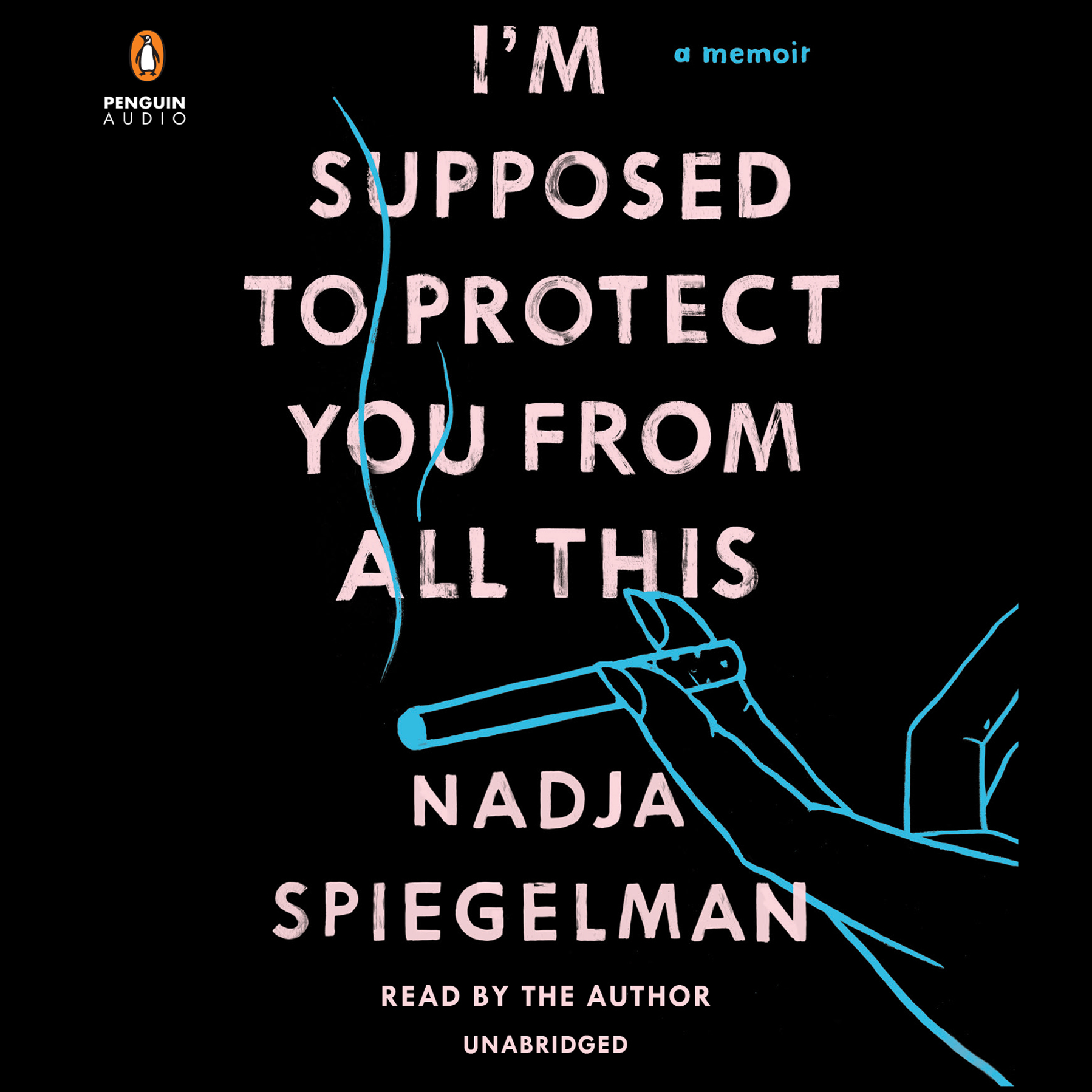 Printable I'm Supposed to Protect You from All This: A Memoir Audiobook Cover Art