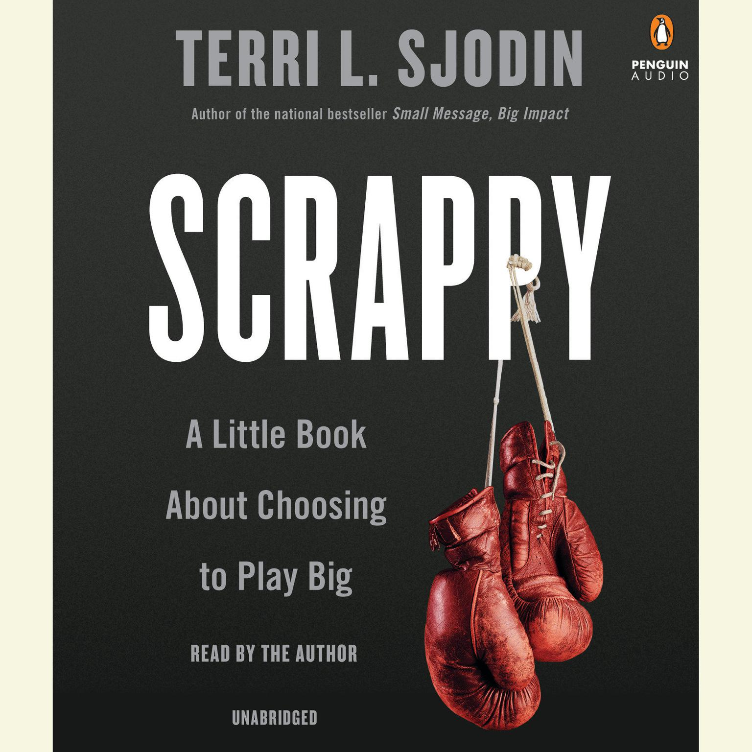 Printable Scrappy: A Little Book About Choosing to Play Big Audiobook Cover Art
