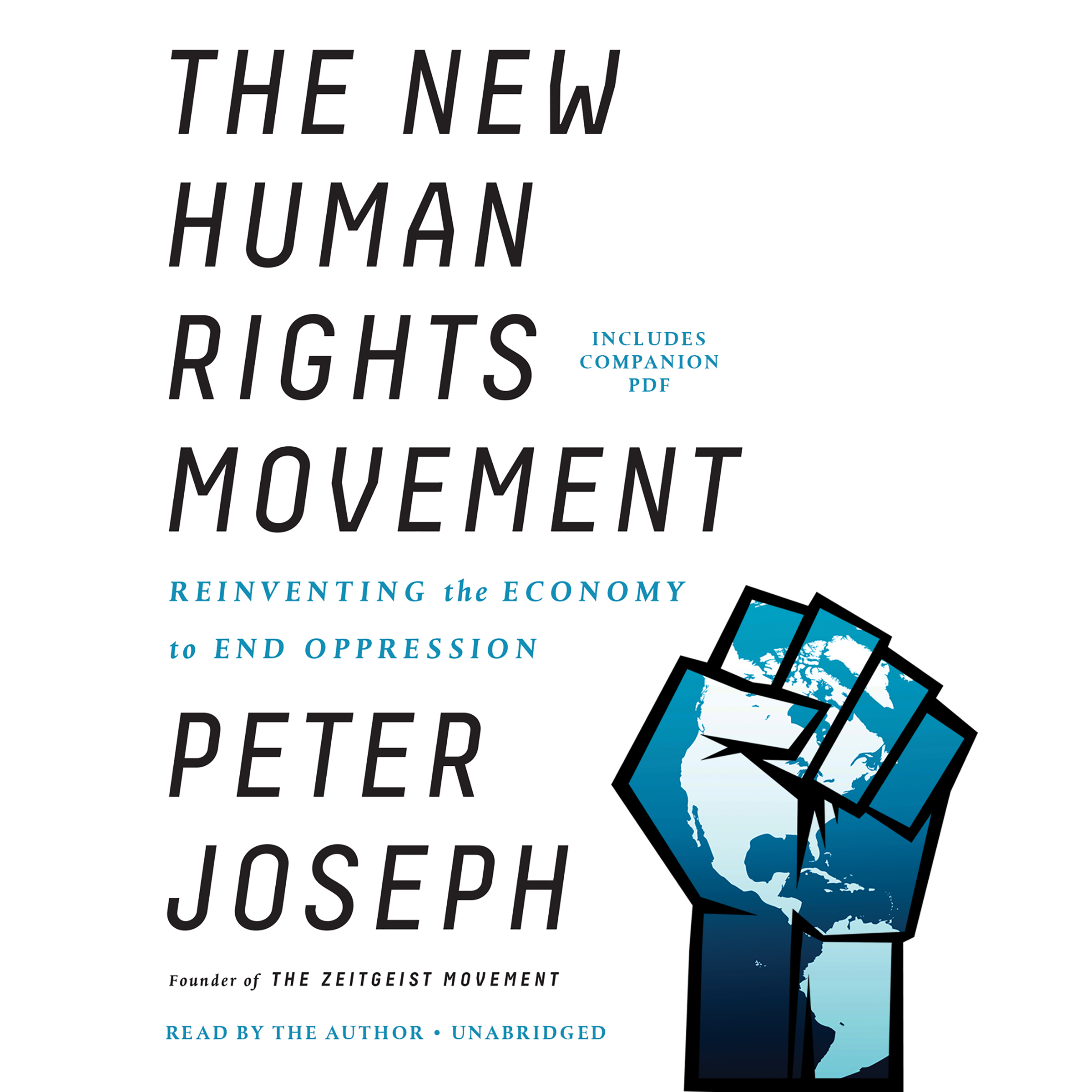Printable The New Human Rights Movement: Reinventing the Economy to End Oppression Audiobook Cover Art