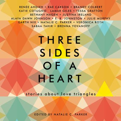 Three Sides of a Heart: Stories About Love Triangles Audiobook, by Natalie C. Parker