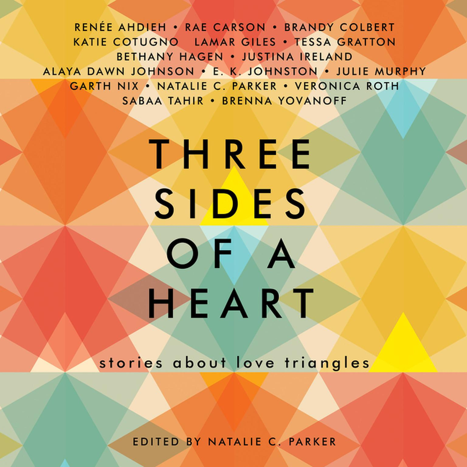 Printable Three Sides of a Heart: Stories About Love Triangles Audiobook Cover Art