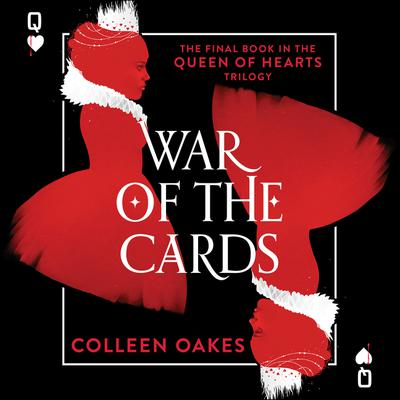 War of the Cards Audiobook, by Colleen Oakes