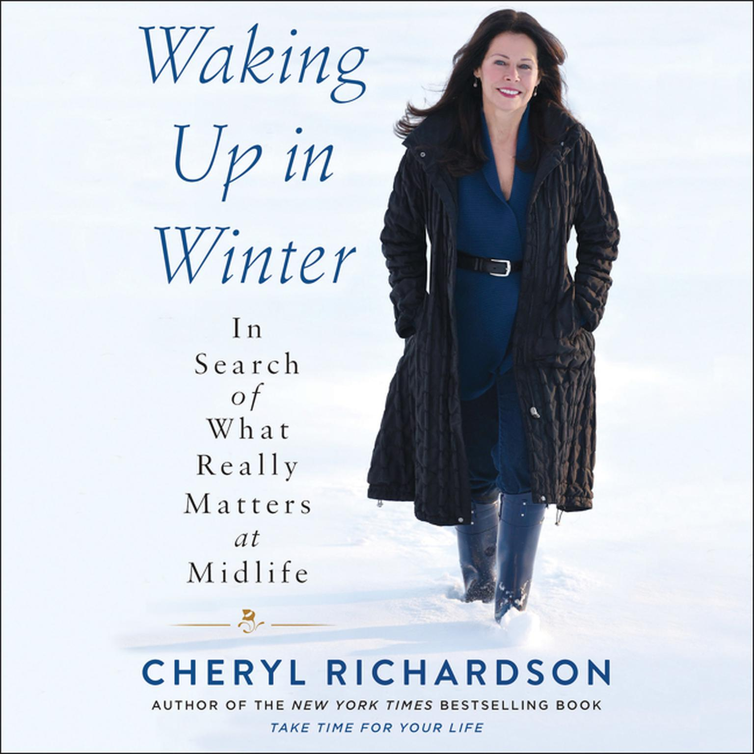 Printable Waking Up in Winter: In Search of What Really Matters at Midlife Audiobook Cover Art