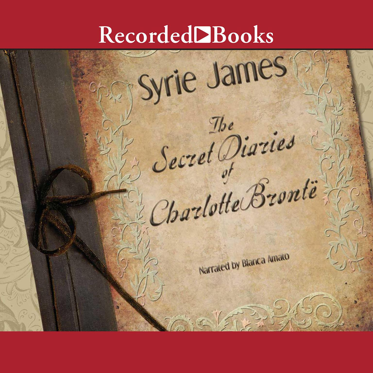 Printable The Secret Diaries of Charlotte Bronte Audiobook Cover Art