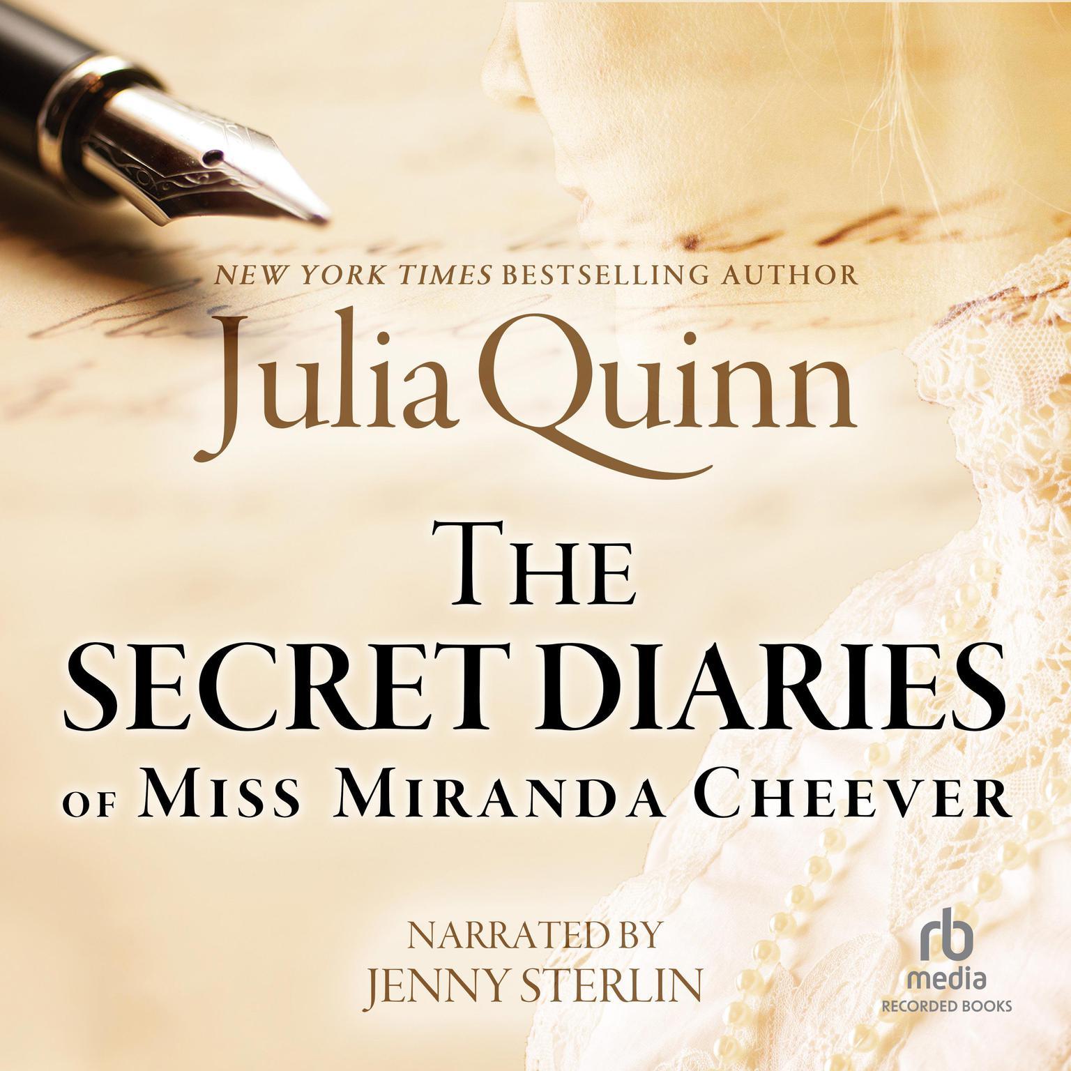The Secret Diaries of Miss Miranda Cheever Audiobook, by Julia Quinn