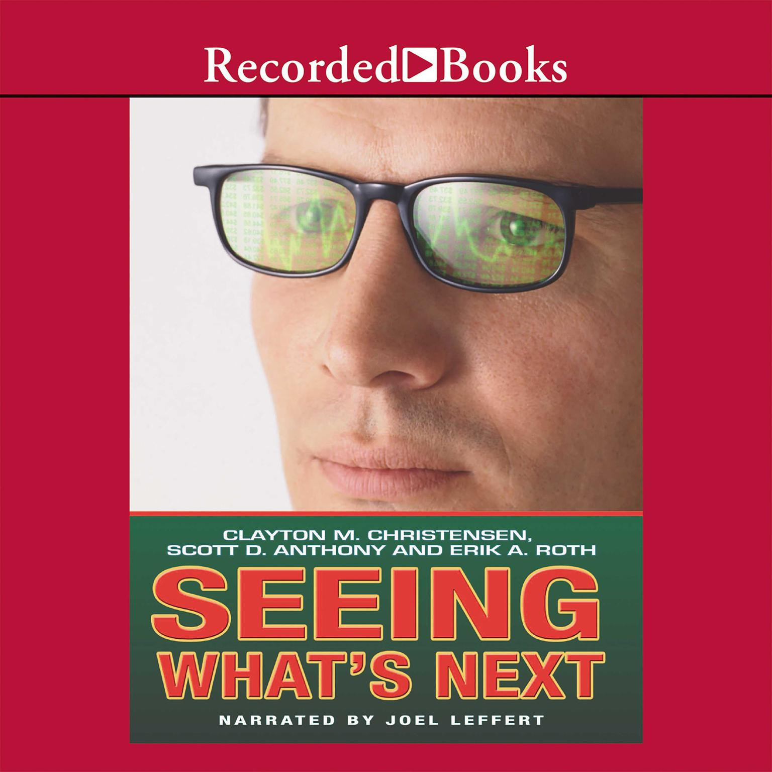 Printable Seeing What's Next: Using the Theories of Innovation to Predict Industry Change Audiobook Cover Art