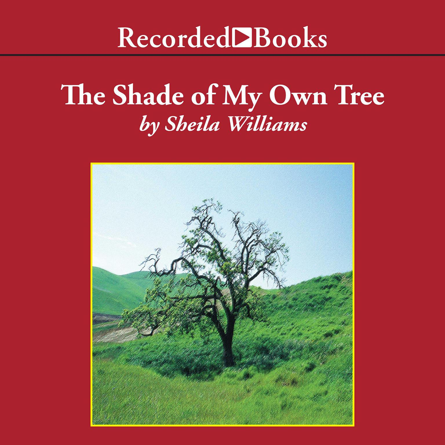 Printable The Shade of My Own Tree Audiobook Cover Art