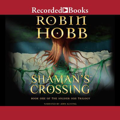 Shamans Crossing Audiobook, by Robin Hobb