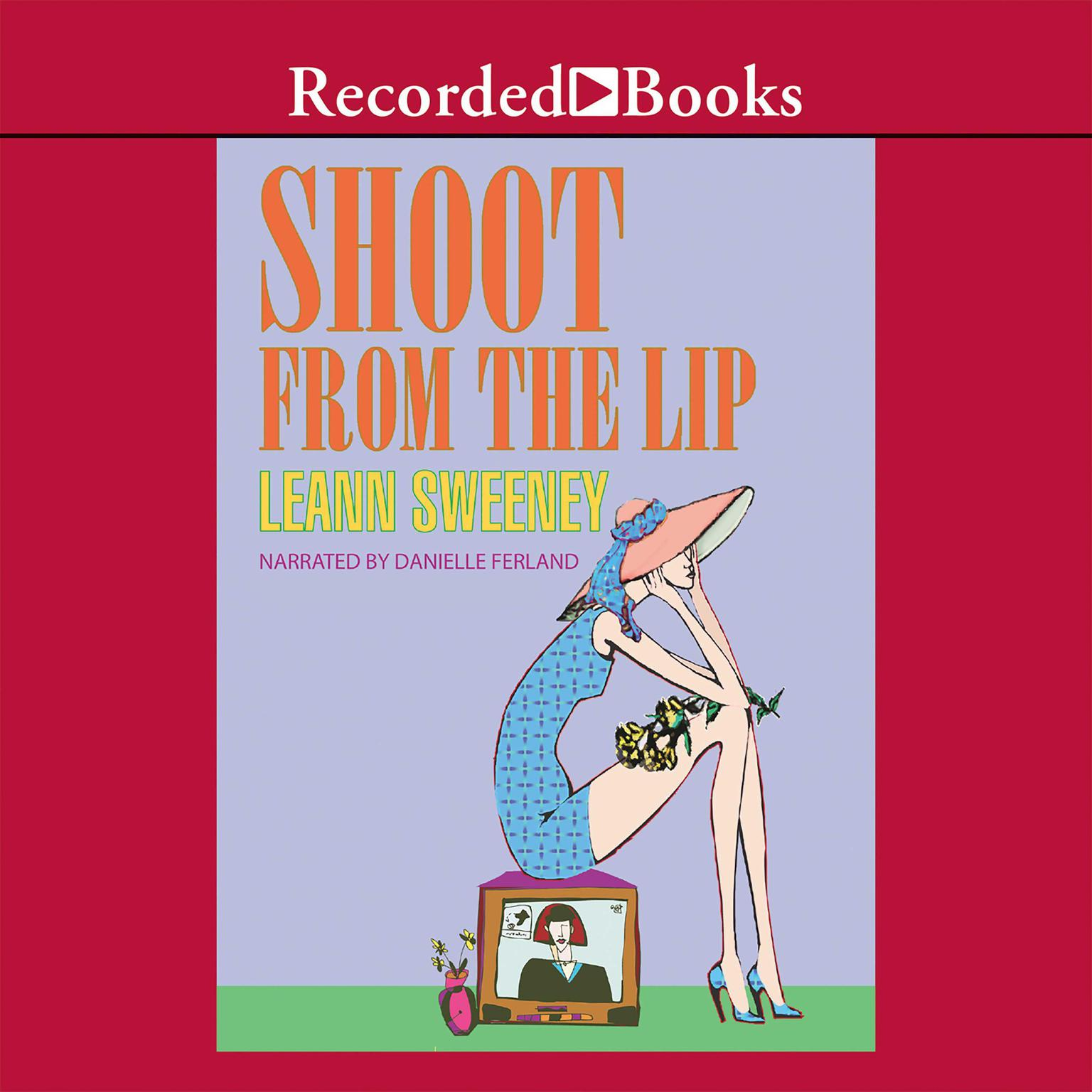 Printable Shoot From The Lip Audiobook Cover Art