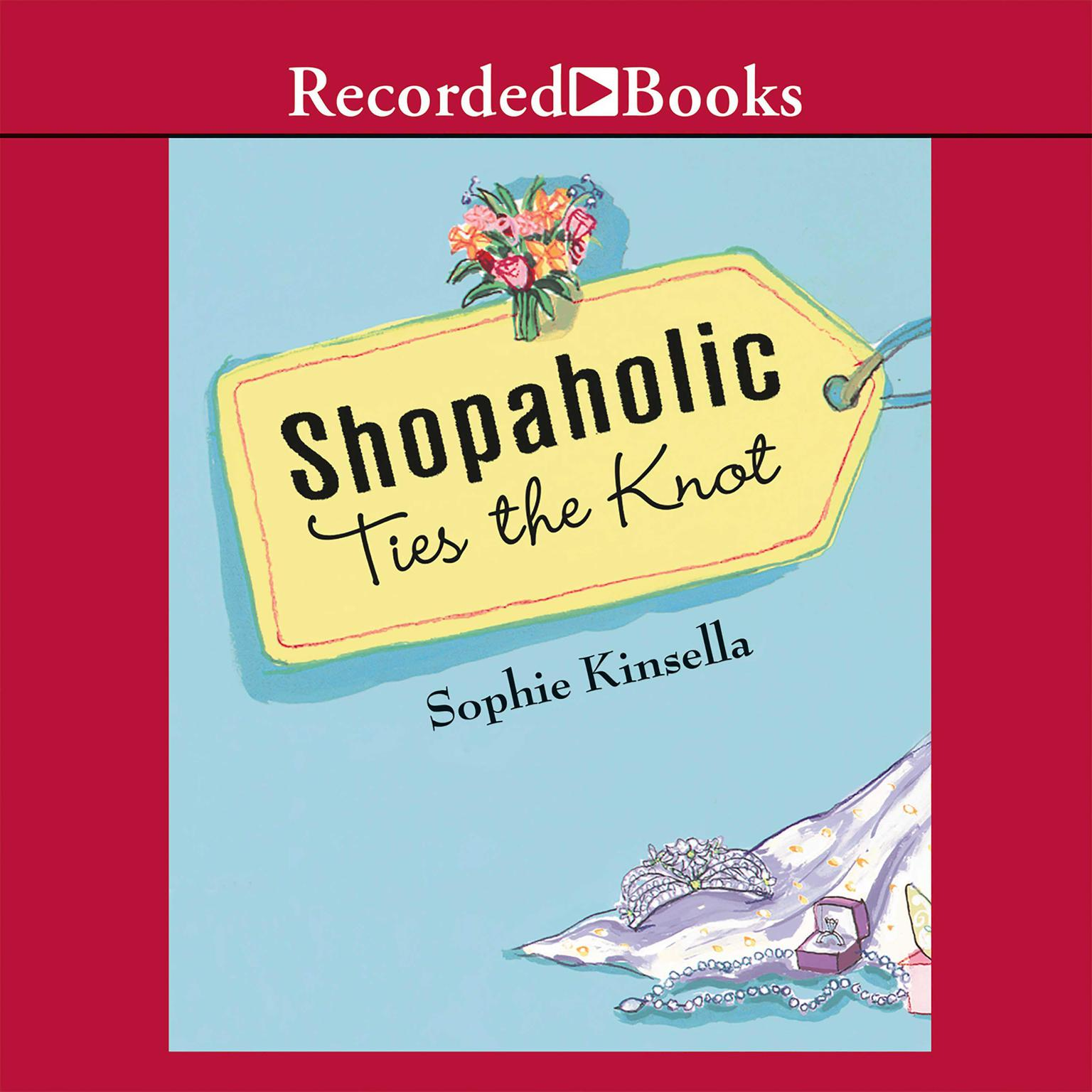 Printable Shopaholic Ties the Knot: A Novel Audiobook Cover Art