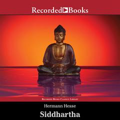 Siddhartha: New Translation by Joachim Neugroschel Audiobook, by Hermann Hesse