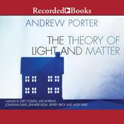The Theory of Light and Matter Audiobook, by Andrew Porter