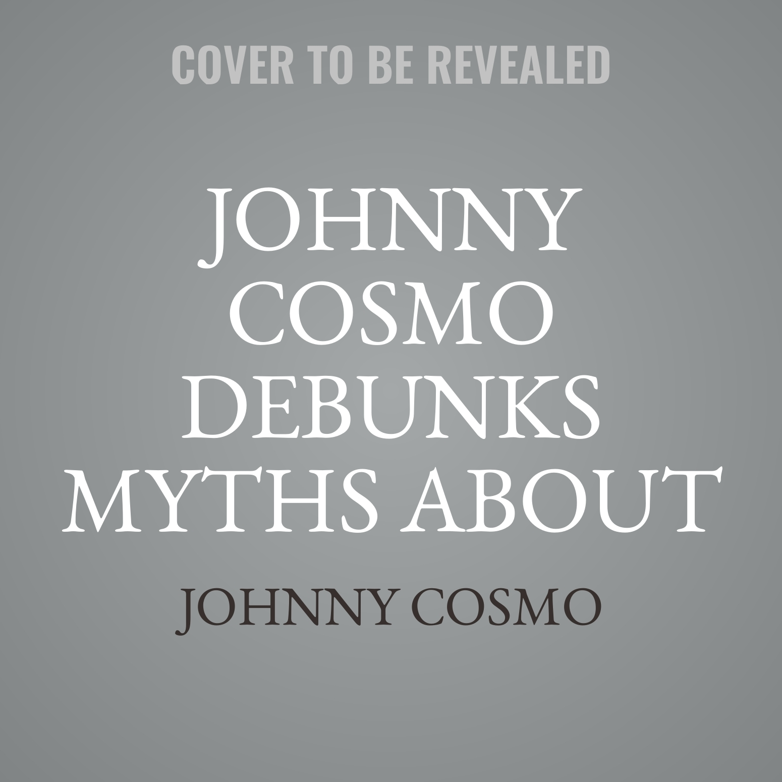 Printable Johnny Cosmo Debunks Myths about Health & Science! Audiobook Cover Art