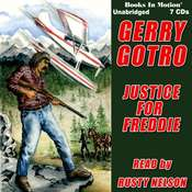 Justice For Freddie Audiobook, by Gerry Gotro