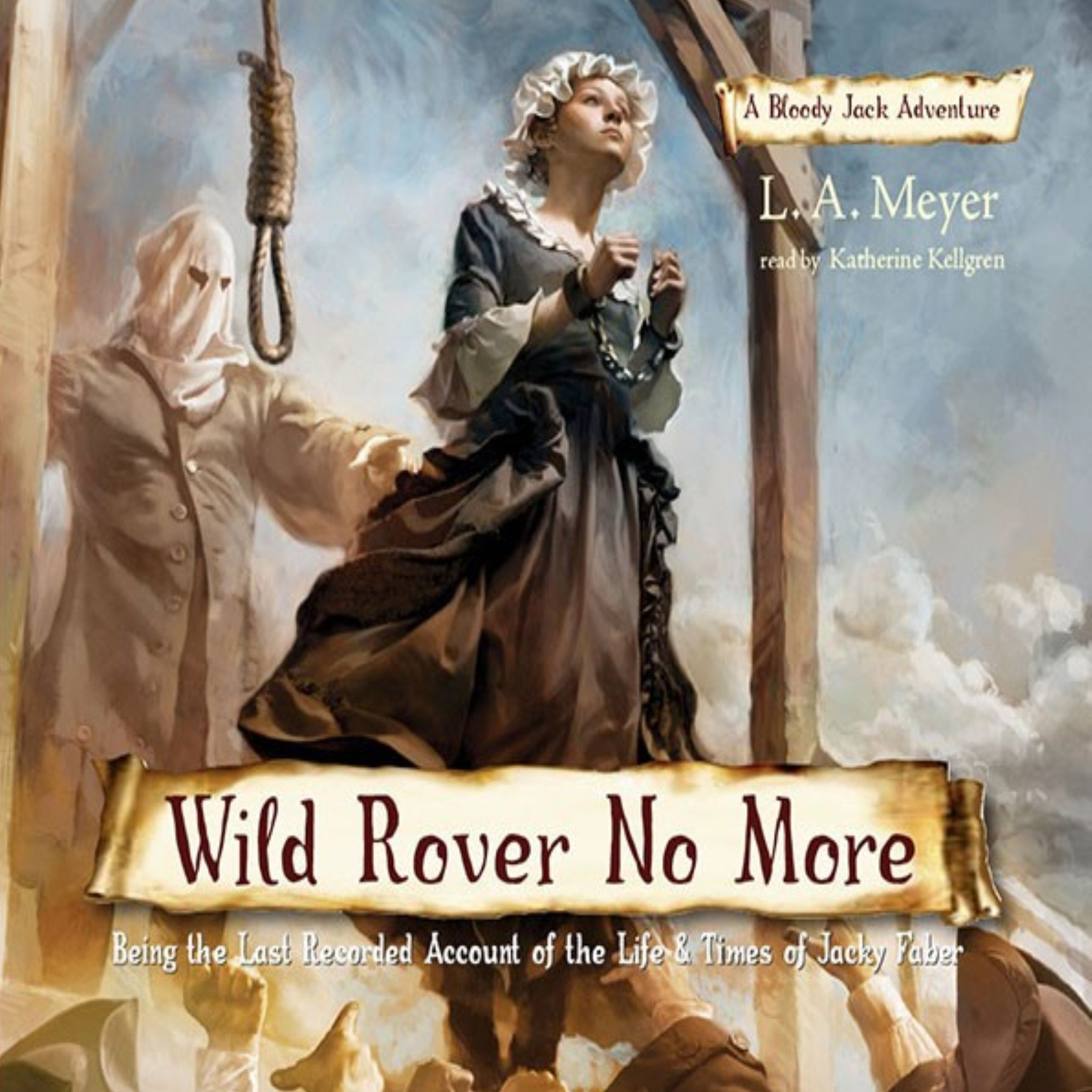 Printable Wild Rover No More: Being the Last Recorded Account of the Life and Times of Jacky Faber Audiobook Cover Art