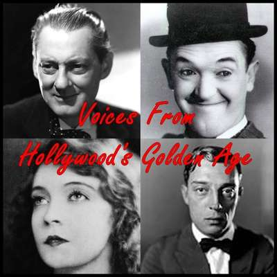 Voices from Hollywood's Golden Age Audiobook, by Stan Laurel