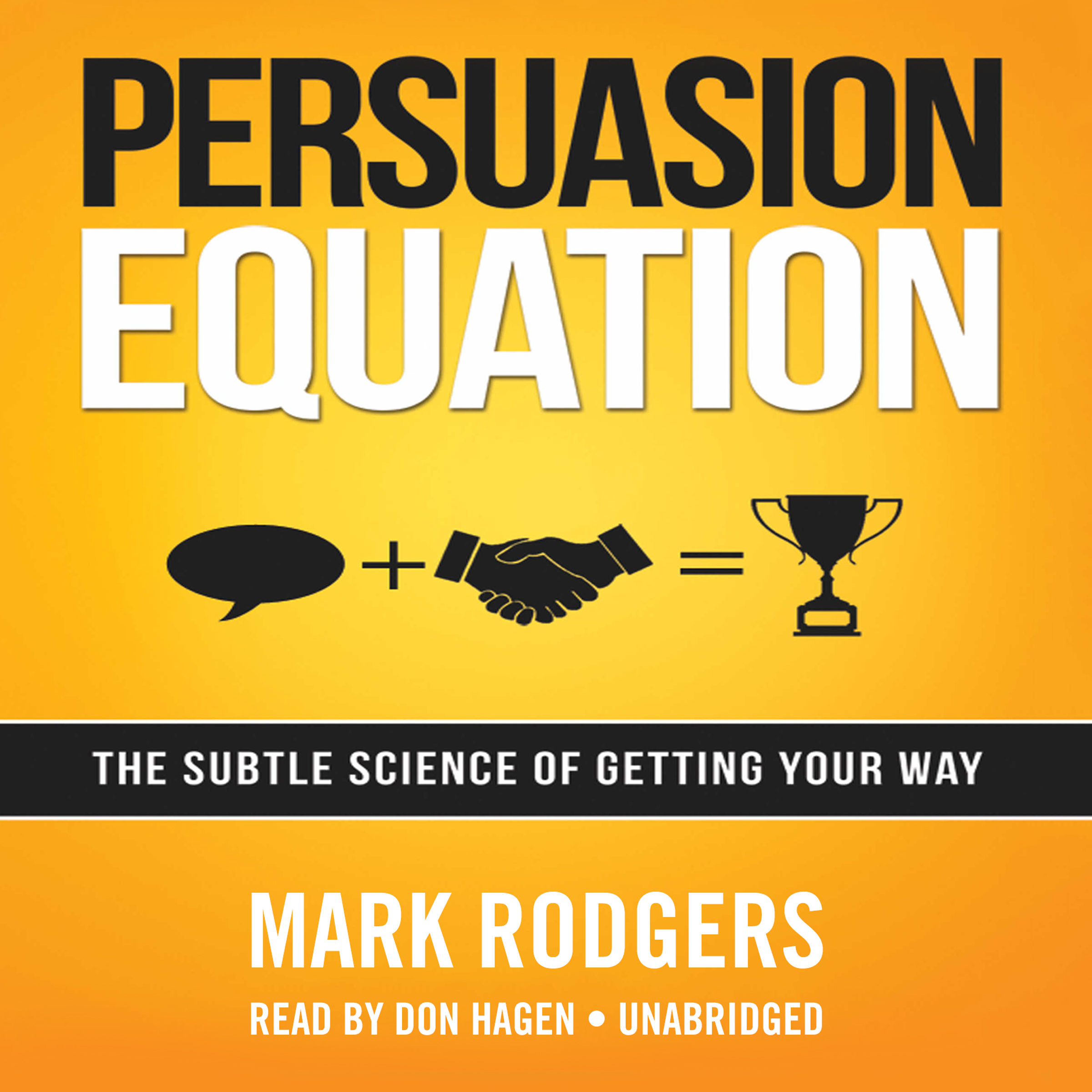 Printable Persuasion Equation: The Subtle Science of Getting Your Way Audiobook Cover Art
