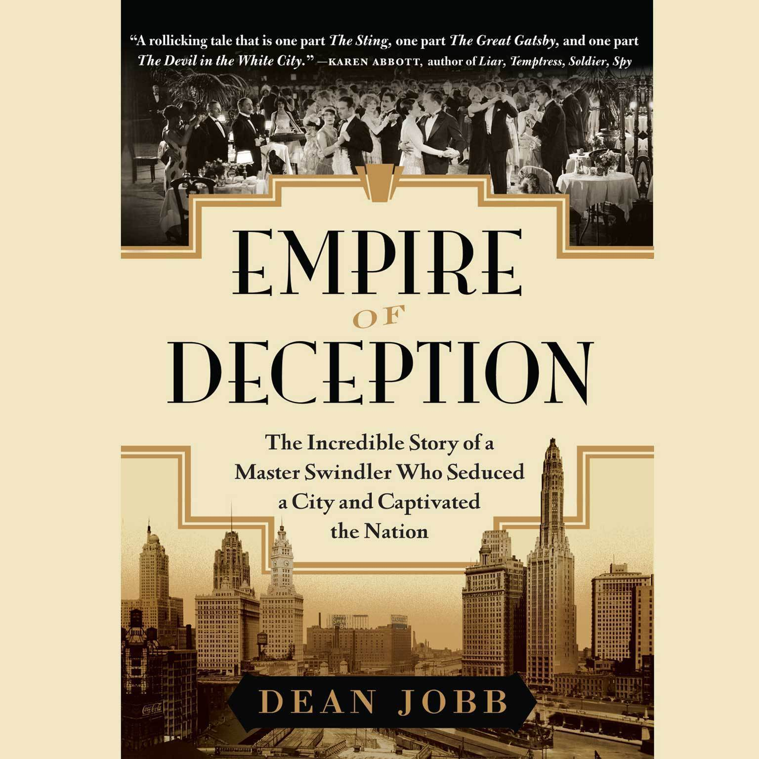 Printable Empire of Deception: The Incredible Story of a Master Swindler Who Seduced a City and Audiobook Cover Art