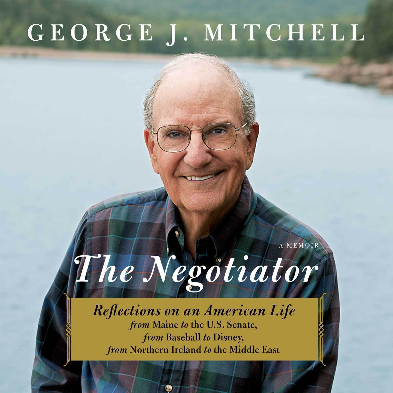 Printable The Negotiator: A Memoir Audiobook Cover Art