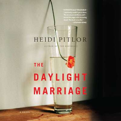 The Daylight Marriage Audiobook, by Heidi Pitlor