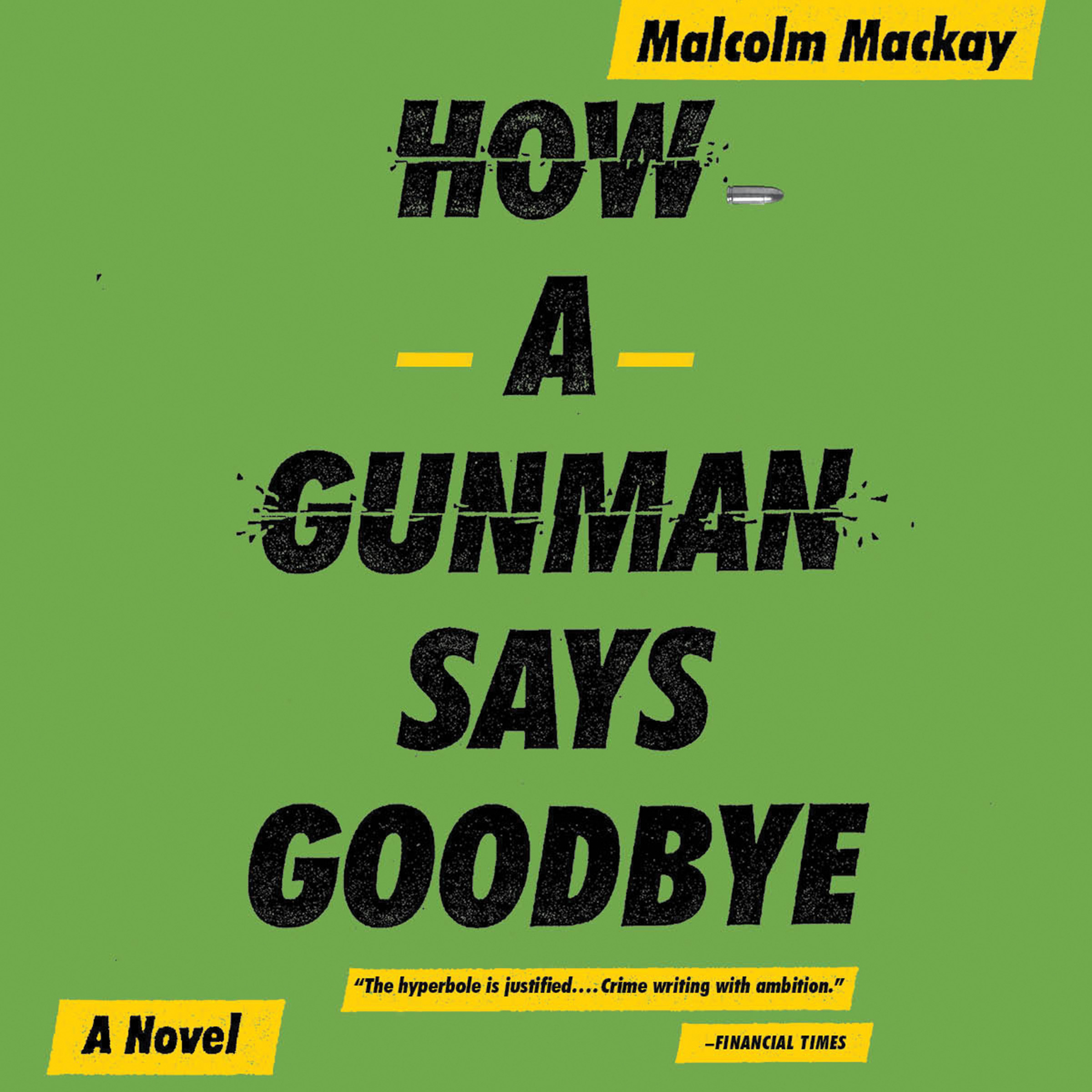 Printable How a Gunman Says Goodbye Audiobook Cover Art