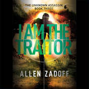 I Am the Traitor Audiobook, by Allen Zadoff