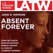 Absent Forever Audiobook, by John R. Hopkins