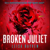 Broken Juliet, by Leisa Rayven