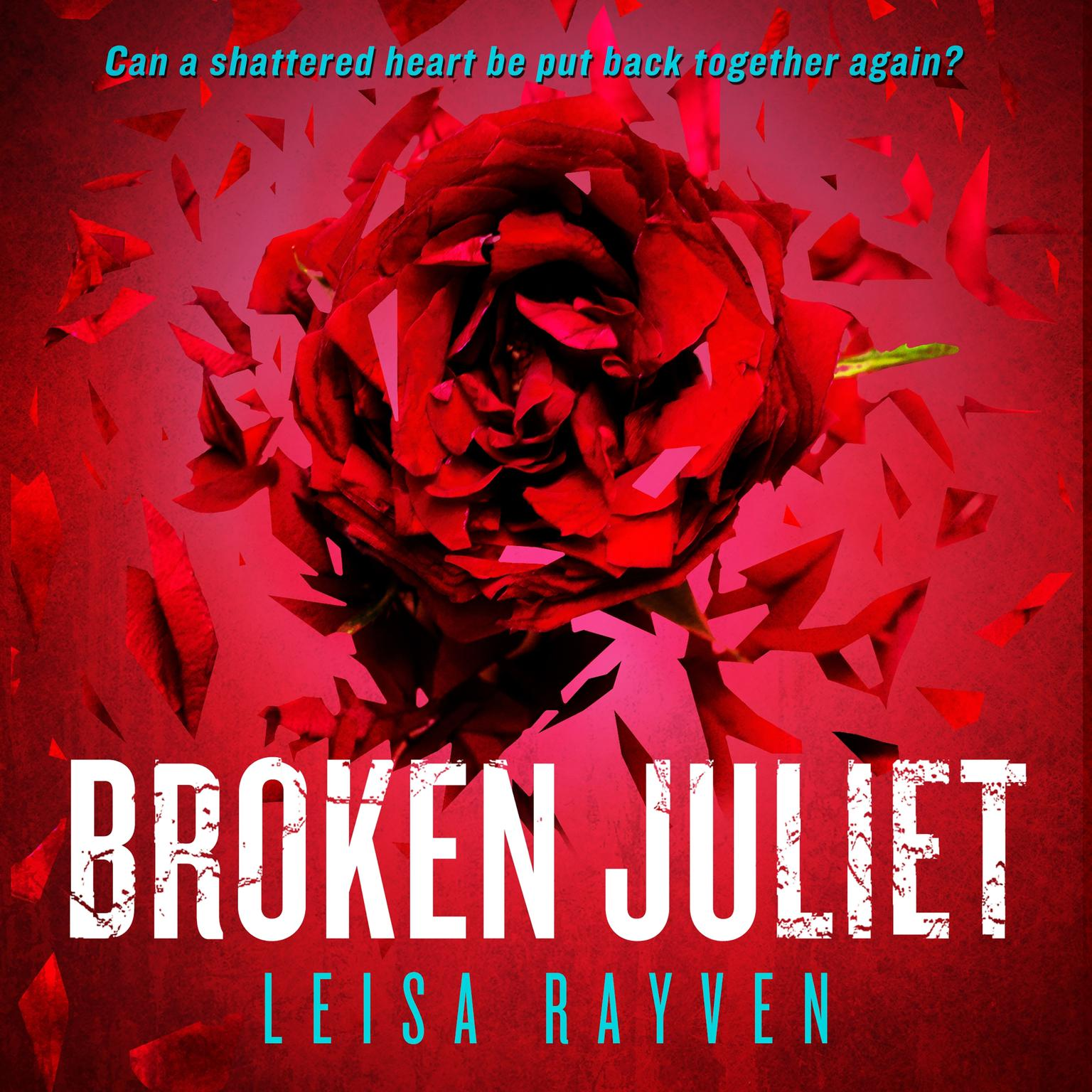 Printable Broken Juliet Audiobook Cover Art