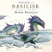 Voyage of the Basilisk: A Memoir by Lady Trent Audiobook, by Chuck Pfarrer, Marie Brennan